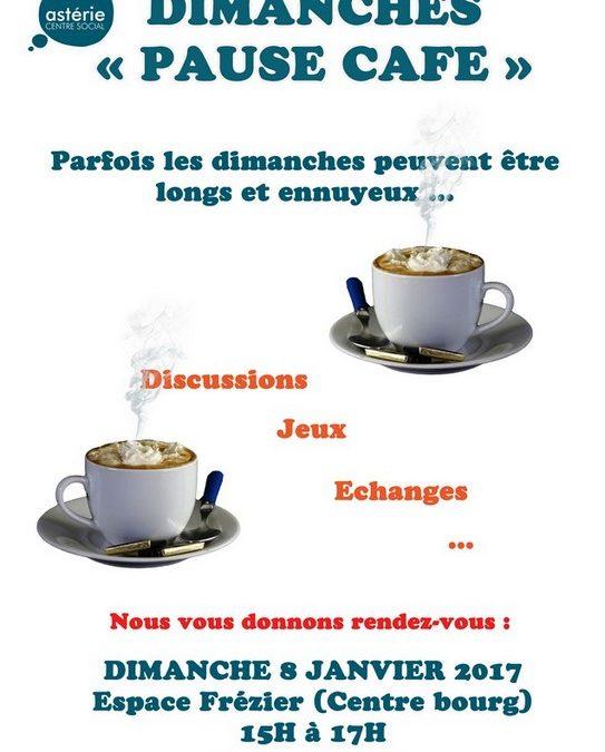 Dimanches «Pause Café», dimanche 8 janvier 2017