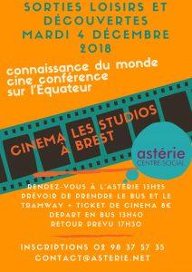 Sorties Loisirs et Découvertes Ciné conférence Connaissance du monde Cinema Les Studios à Brest
