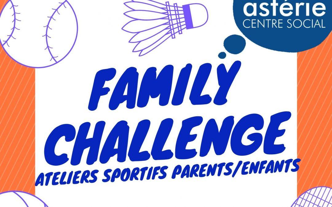 Family Challenge Mercredi 26 juin salle J J Le Gall ateliers sportifs parents/enfantss