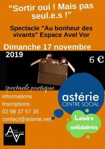 Spectacle «Au bonheur des Vivants» Démarche solidaire entre l'Astérie et l'Espace Avel Vor.