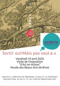 Sortir oui! mais pas seul.e.s! Musée des beaux arts exposition d'art en arbres vendredi 10 avril 2020